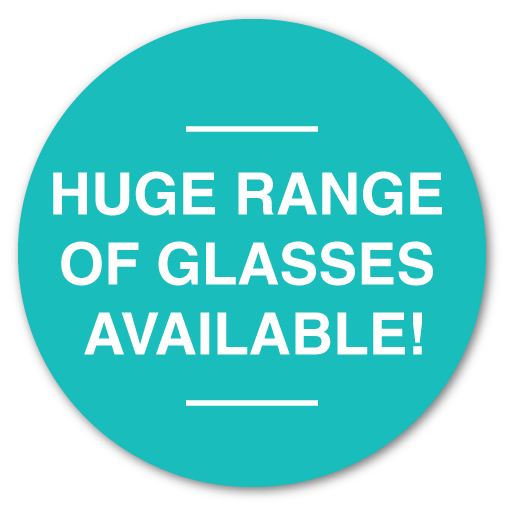Huge Range of glasses Available